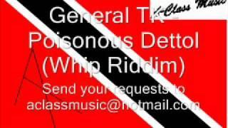 General TK - Poisonous Dettol (Whip Riddim)