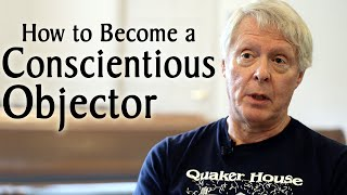 How to Become a Conscientious Objector
