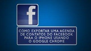 Como exportar uma agenda de contatos do Facebook para o iPhone usando o Go... : Tudo sobre Facebook