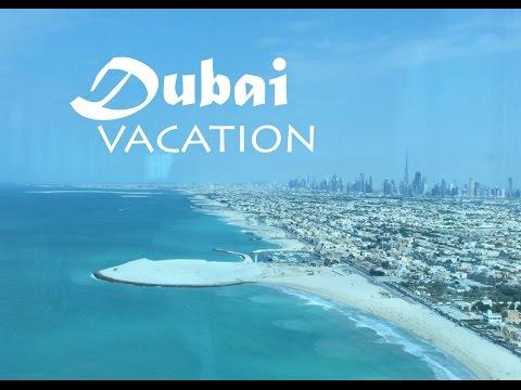 Dubai Vacation Trip Montage - November 2014