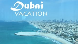 Dubai Vacation Trip Montage - November 2014