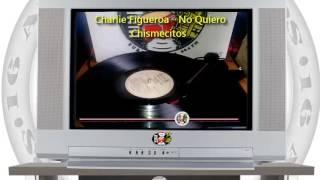 Charlie Figueroa y La Sonora Malecón Club - No Quiero Chismecitos (LP) / SANDUNGA!