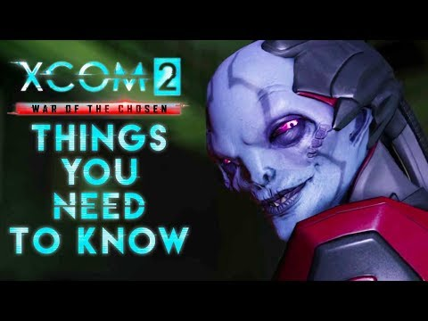 XCOM 2: War of the Chosen - 10 Things To...