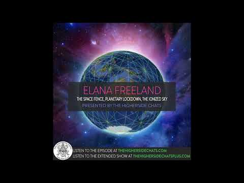 Elana Freeland   The Space Fence, Planetary Lockdown, & The Ionized Sky