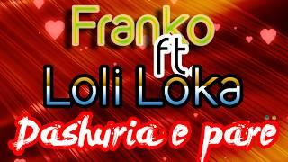 Franko ft. Loli Loka - Dashuria e pare (Official Lyrics Video)