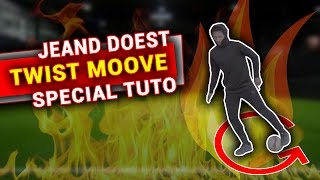 STREET FOOTBALL TUTORIAL - TWIST MOOVE FEAT. JEAND DOEST