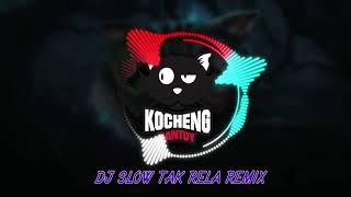 Download DJ SLOW TAK RELA FULLBASS VERSI GAGAK+OM OM