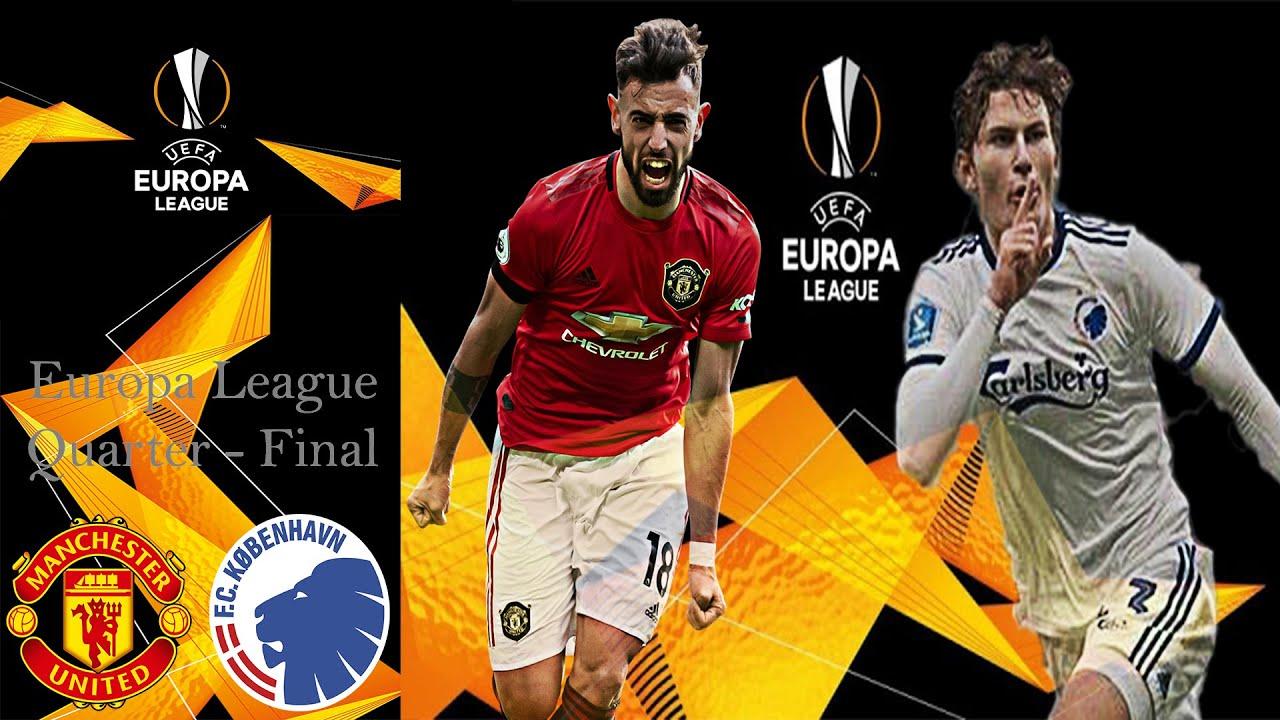 Manchester United vs Copenhagen - Europa League Quarter-final Prediction