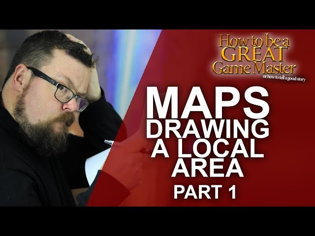 Map Drawing: A Local Area - Part 1 - Arkanvale - Game Master Tips - How to be a Great Game Master