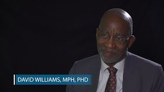 Interview with David Williams, MPH, PhD: Recognizing and Preventing Implicit Bias