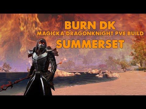 ESO - Burn DK - Magicka Dragonknight PVE Build - (Summerset)