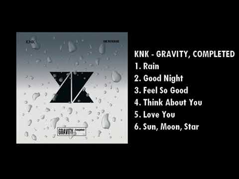 KNK - GRAVITY, Completed (FULL ALBUM)