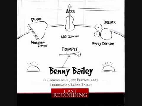 Benny Bailey   Last Recording   Peruvian night