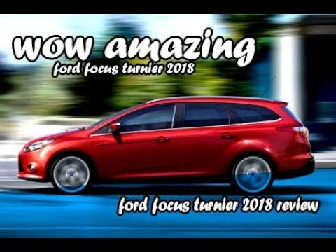ford focus turnier 2018 youtube. Black Bedroom Furniture Sets. Home Design Ideas