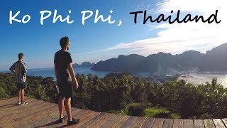 Ko Phi Phi, Thailand: Hiking to the Incredible Viewpoint