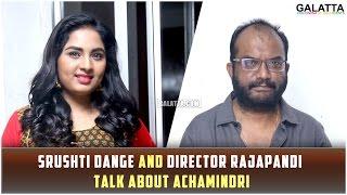 Srushti Dange and Director Rajapandi talk about Achamindri   Vijay Vasanth   Srushti   Saranya