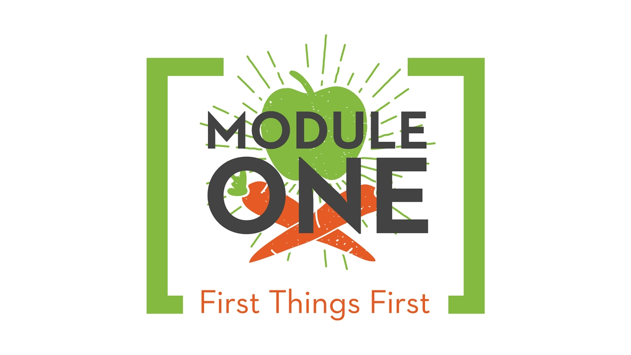 SQUARE ONE Module 1 - First Things First