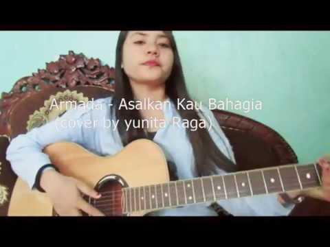 Asal kau bahagia - armada (cover by yunita raga)