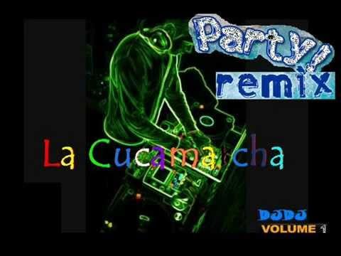 La Cucaracha   Party Remix