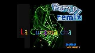 La Cucaracha   Party Remix