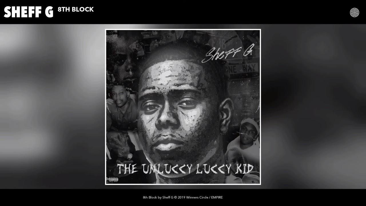 Download Sheff G - 8th Block (Audio)