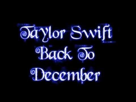 Taylor Swift Back to December lyrics