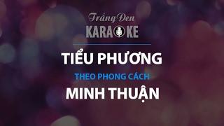 KARAOKE Tiểu Phương - Minh Thuận