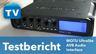 Testbericht - Motu Ultralite AVB Audio-Interface mit Audio-Networking - deutsch