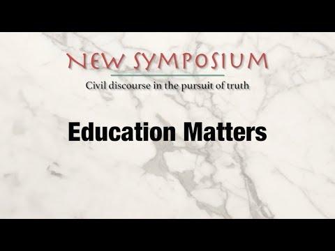 New Symposium – Education Matters
