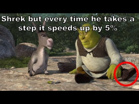 Shrek but every time he takes a STEP it...