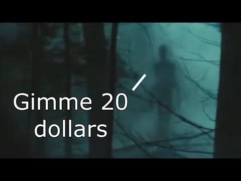 The Slenderman trailer but he wants 20 dollars.