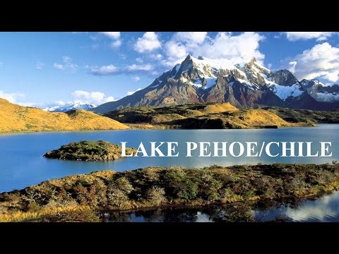 Chile/Lake Pehoe/ Torres Del Paine NP Part 2