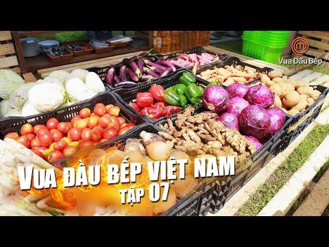 MasterChef Vietnam - Vua Đầu Bếp 2015 - TẬP 7 - FULL HD - 17/10/2015