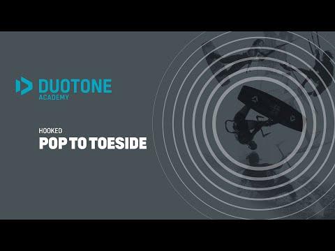 HOOKED Pop To Toeside - Duotone Academy