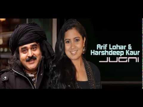 Jugni - Arif Lohar & Harshdeep Kaur