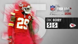 #55: Eric Berry (S, Chiefs) | Top 100 NFL Players of 2016
