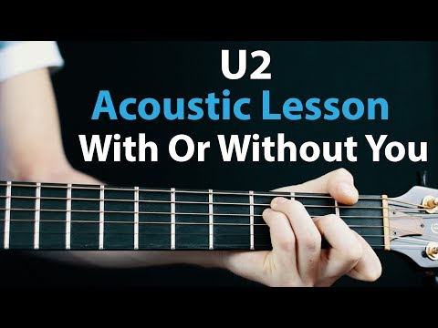 With Or Without You  U2: Acoustic Guitar Lesson  No Capo  🎸