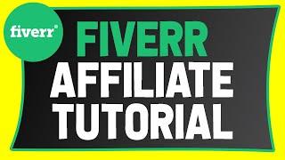 Fiverr Affiliate Program For Beginners | Make Money Online 2021