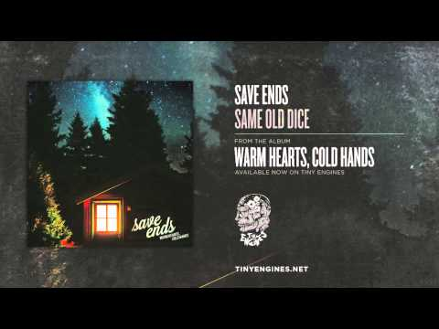 Save Ends - Same Old Dice
