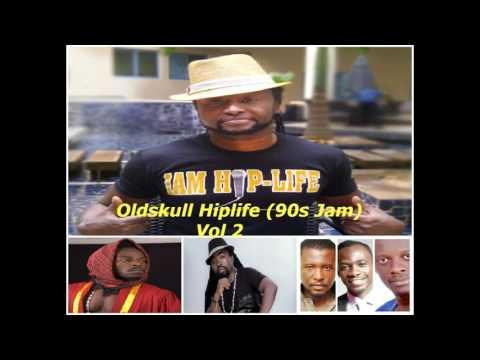 Oldskull Hiplife (90s Jam) Vol 2