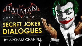 Batman: Arkham Knight –  Secret Joker Dialogues & Rooftops