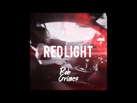 Rob Grimes - Red Light (Official Single)