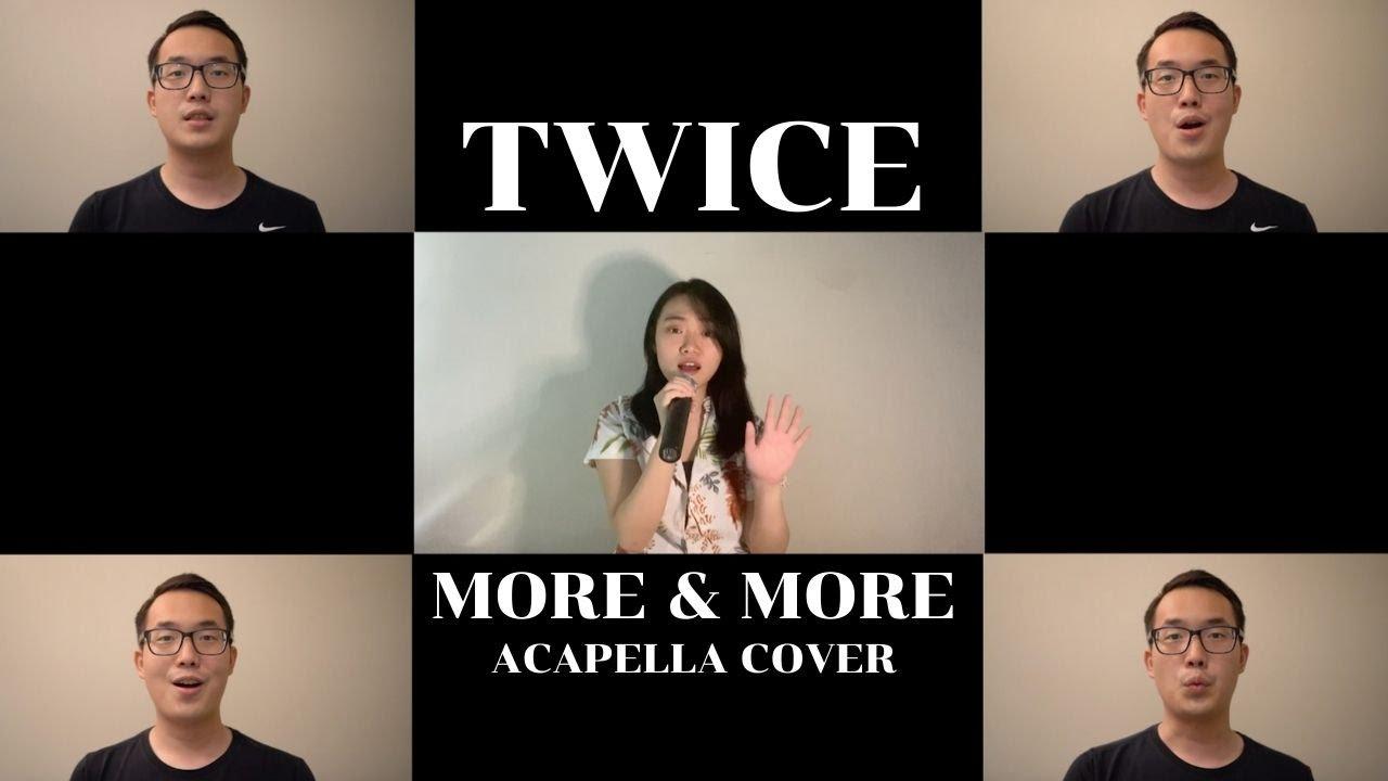 TWICE - MORE & MORE ACAPELLA COVER by JW & WilliamBX