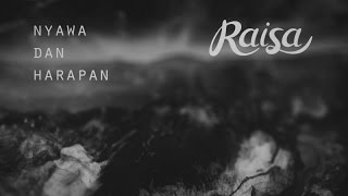 raisa nyawa dan harapan official lyric video