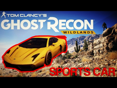 Tom Clancy Ghost Recon Wildlands How To Get Super SPORTS CAR - Get in sports car