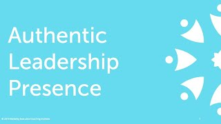 Authentic Leadership Presence