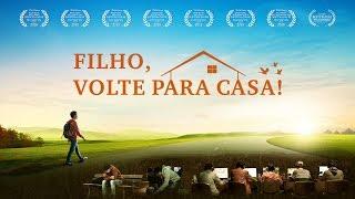 """""""Filho, volte para casa!"""" Deus Todo-Poderoso me salvou – Filme gospel dublado em português (Trailer)"""