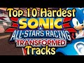 Top 10 Hardest Sonic & All Stars Racing Transformed Tracks