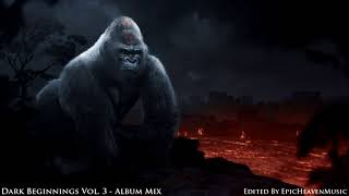 """Really Slow Motion & Giant Apes - """"Dark Beginnings Vol.3"""" Epic Album Mix (2018)"""