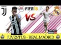 FIFA 18   JUVENTUS   REAL MADRID   HD ITA